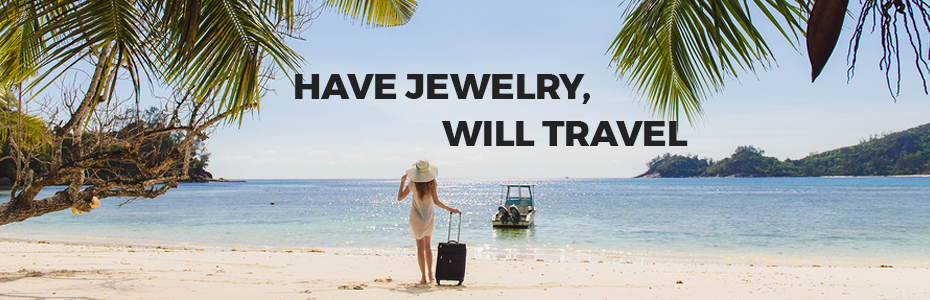 032517-category-banner-have-jewelry-will-travel.jpg